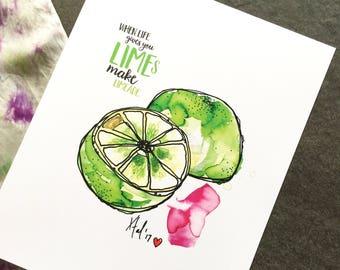 "When Life Hands You Limes Make Limeade - 8 x 10"" Art Print"