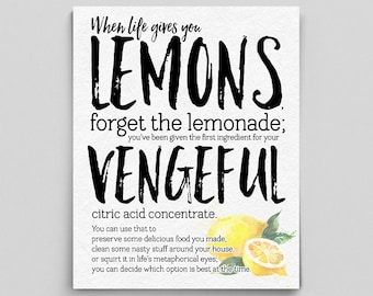 Sarcastic Gift Office Decor Home Decor Funny Gifts for Her Chemistry Gifts Lemon Art When Life Gives You Lemons Motivational Poster Funny