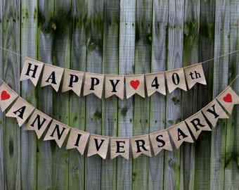 Happy Anniversary  Bunting, Happy Anniversary 40th,  Anniversary Banner,  Anniversary Garland, Personalized Anniversary , Burlap Bunting