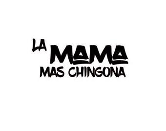 La Mama Mas Chingona SVG