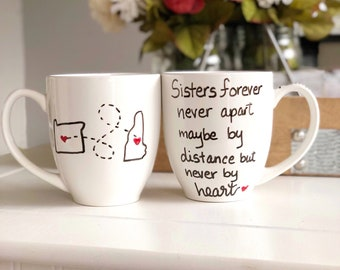 Sisters Moving Mug- Sisters Gift - Sister Coffee Mug - Gifts for Sister -Hand Painted Mugs- Sister Birthday Gift - Sister Present