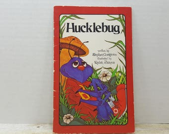 Hucklebug, 1975, Serendipity book, Stephen Cosgrove, Robin James, vintage kids book
