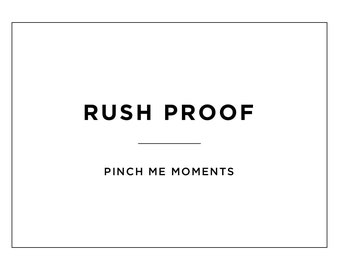 Rush Proof - 24 Hour Rush