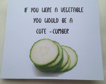 Cute-Cumber Valentine's Day Card, Foodie Cards, Anniversary Card For Her, Birthday Card For Him, Food Pun Love Jokes, Veggie Cards,