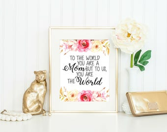 Mothers Day Gift - Mother's Day Quote - Gift for Step Mom - Gift for Mom - Mothers Day Gift for Grandma - Birthday Gift for Mom - Wall Art