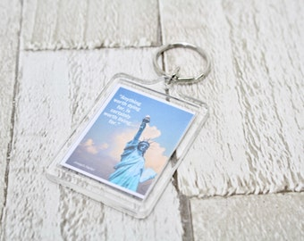 Famous quote key ring/keychain