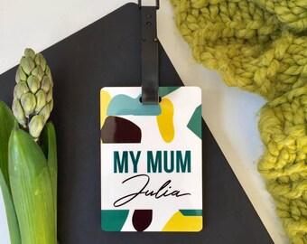 Personalised My Mum Luggage Tag