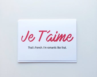 I'm a Romantic Greeting Card, Je T'aime, Humorous Card, Anniversary Card, Love Greeting Card, Wedding Card, Valentine's Day Card, for you