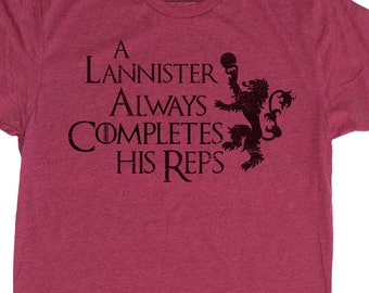 Game of Thrones Shirt - GOT Mens T-Shirt - Men's Lannister Always Completes His Reps Gym T-Shirt -Mens Game Of Thrones Shirt- Mens Gym Shirt