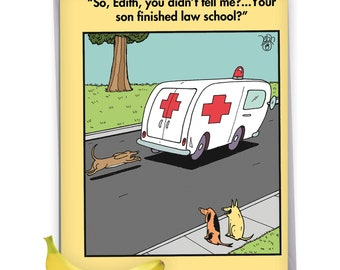 J9730GD Jumbo Humor Blank Graduation Card: Ambulance Chaser, with Envelope