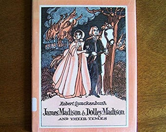 James Madison & Dolley Madison and Their Times by Robert Quackenbush - Children's Educational Book - Presidents, First Ladies, Biography