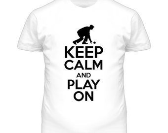 Keep Calm And Play On Lawn Bowling T Shirt