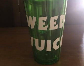 Weed Acrylic drink cup