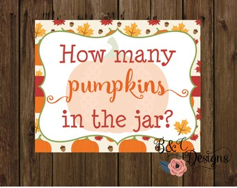How many pumpkins in the jar?, little pumpkin baby shower, 10x8 sign, printable, diy, fall baby shower, pumpkin theme shower, welcome baby