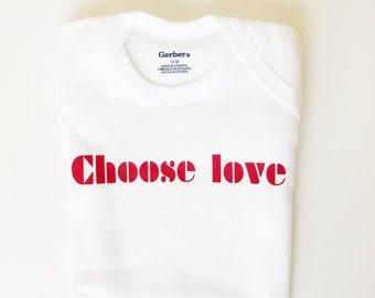 Baby girl bodysuit / choose love/toddler tee