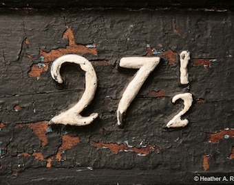 27 1/2, number, old, weathered,  black, white, close-up, sign, rustic, photograph