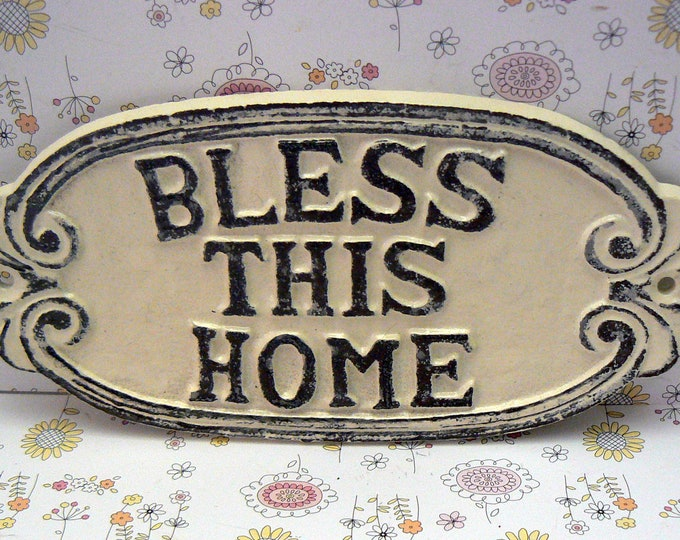Bless This Home Cast Iron Sign Shabby Chic OFF White Wall Door Home Decor