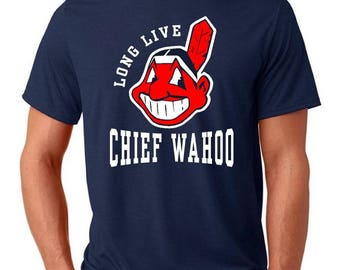 Long Live Chief Wahoo T Shirt - Cleveland Indians