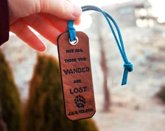 Not All Those Who Wander are Lost - J.R.R. Tolkien quote - Leather Key fob ring- Bear Paw Stamped Leather Luggage Tag
