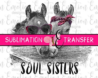 SUBLIMATION TRANSFER, Soul Sisters, horses, sublimation