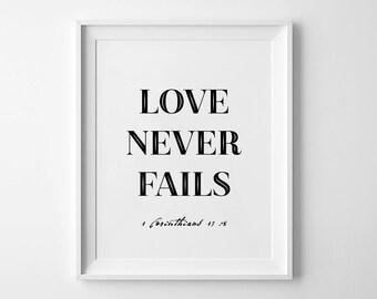 "Love Never Fails Wall Art, Printable Poster, Typography Prints, Printable Quote Art, Printable Verse, Motivational Print 11x14"", 8x10"""