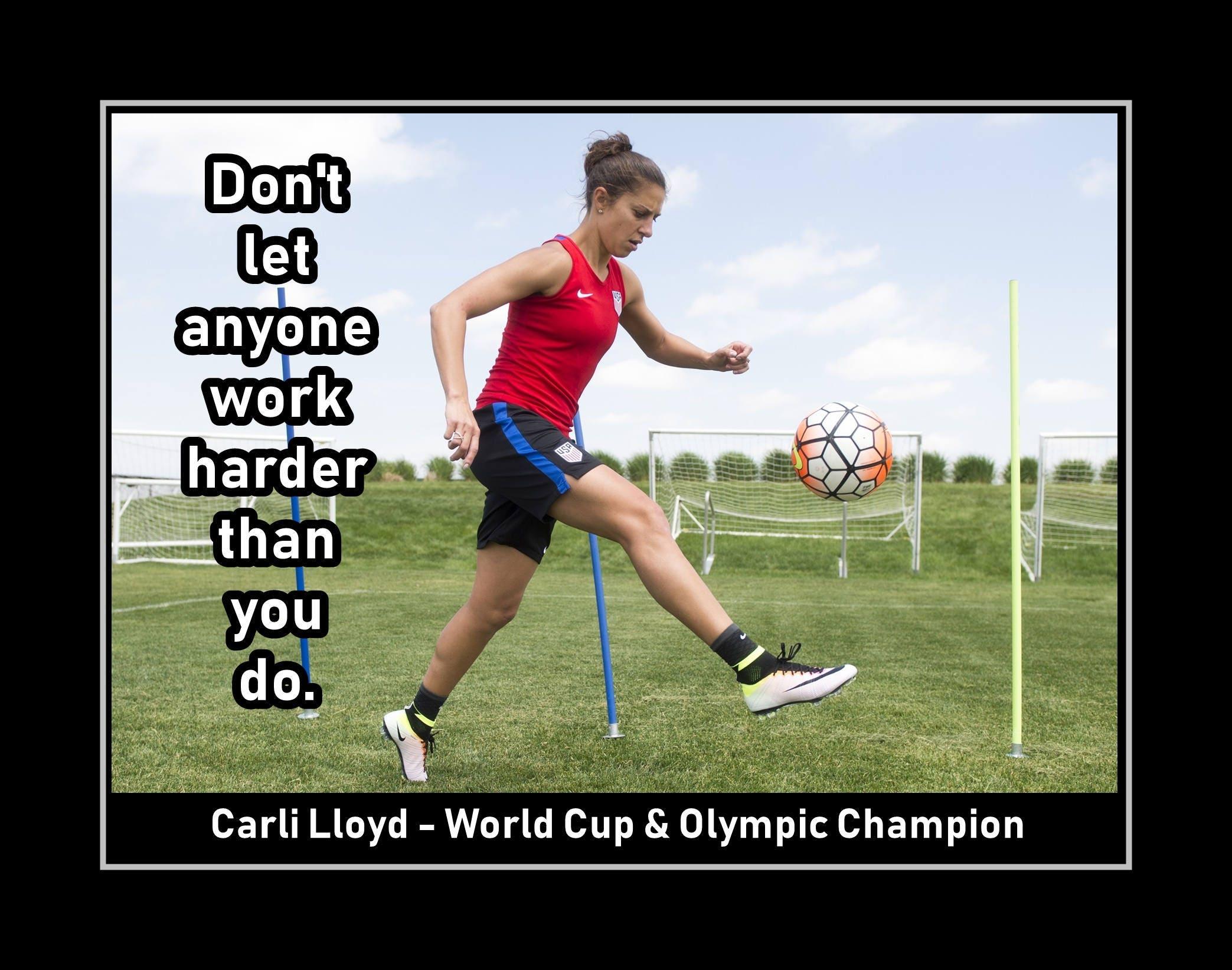 Carli Lloyd Quotes Carli Lloyd Girls Soccer Motivation Poster Hard Work Quote