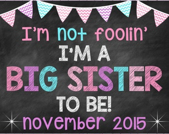 April Fools Big Sister Announcement Pregnancy Announcement Pregnancy Reveal Announcement April Fools Big Sister Spring