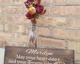 Personalized -May your heart soar and your dreams take flight reaching beyond the highest height, wood sign, home decor, graduation,birthday