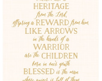 Psalm 127:3–5 Art Print - Children are a heritage - Nursery Art - Arrows - Children Are A Gift