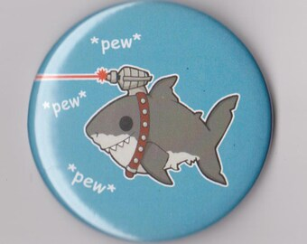 Shark with frickin' laser beams, austin powers inspired pinback button 2.25""
