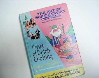 Two books in one - The Art of Dutch and Scandinavian cooking - 1965