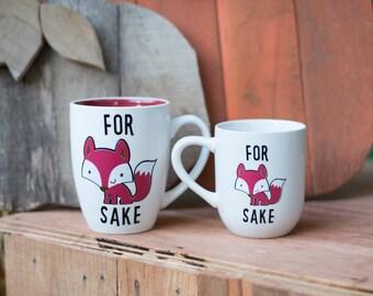Funny Coffee Mug Cup Oh For Fox Sake 2 Sizes