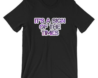 It's A Sign Of The Times Women's Summer T-shirt
