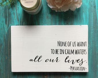 Jane Austen Quote // Calm Waters // Crazy life