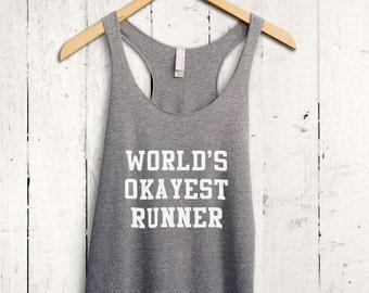 Worlds Okayest Runner Tank Top - running gifts, funny runner shirt, funny workout tops, funny running tanktop, womens gym tank, running vest