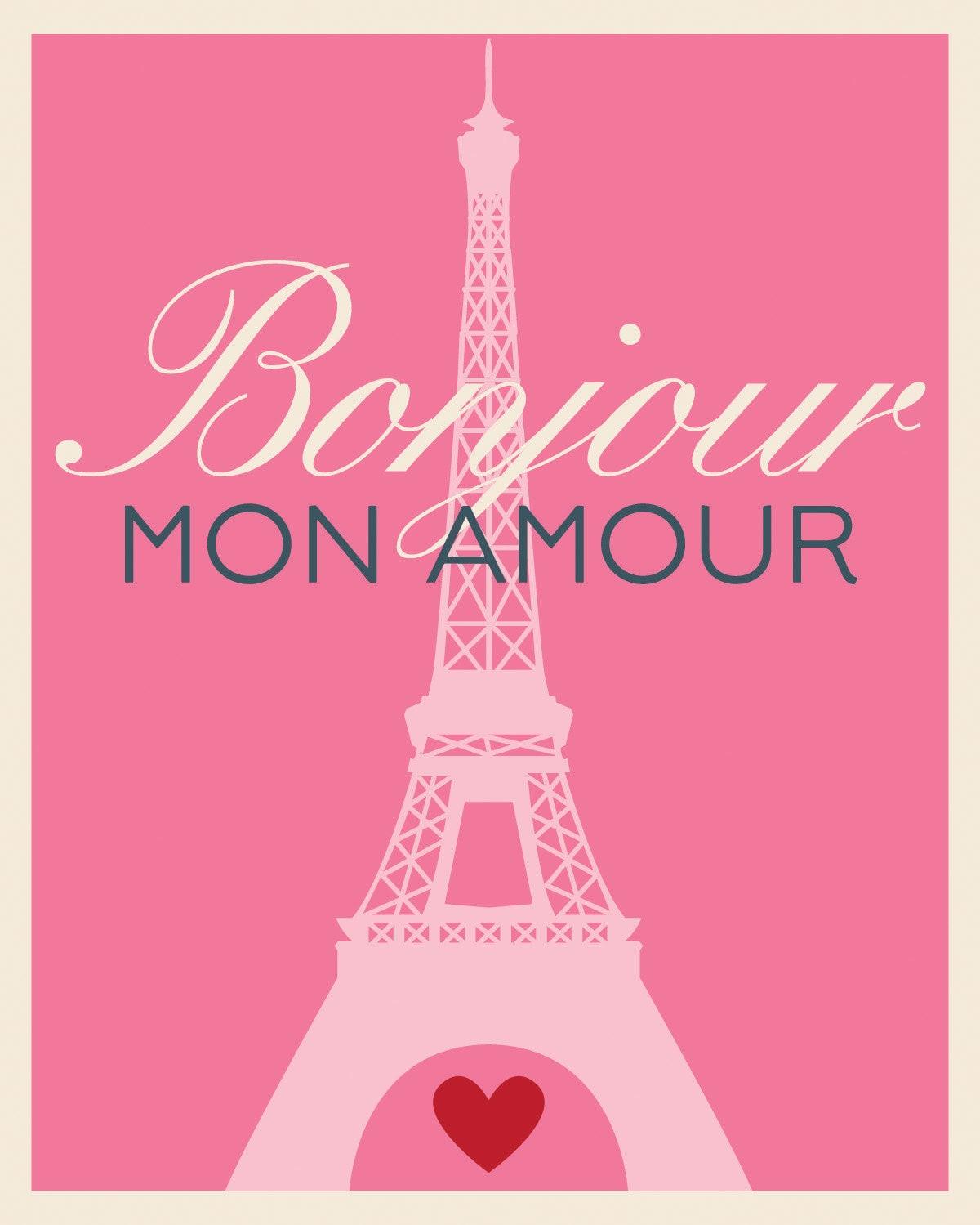 Bonjour Mon Amour Hello My Love Paris Eiffel Tower # Bonjour Muebles