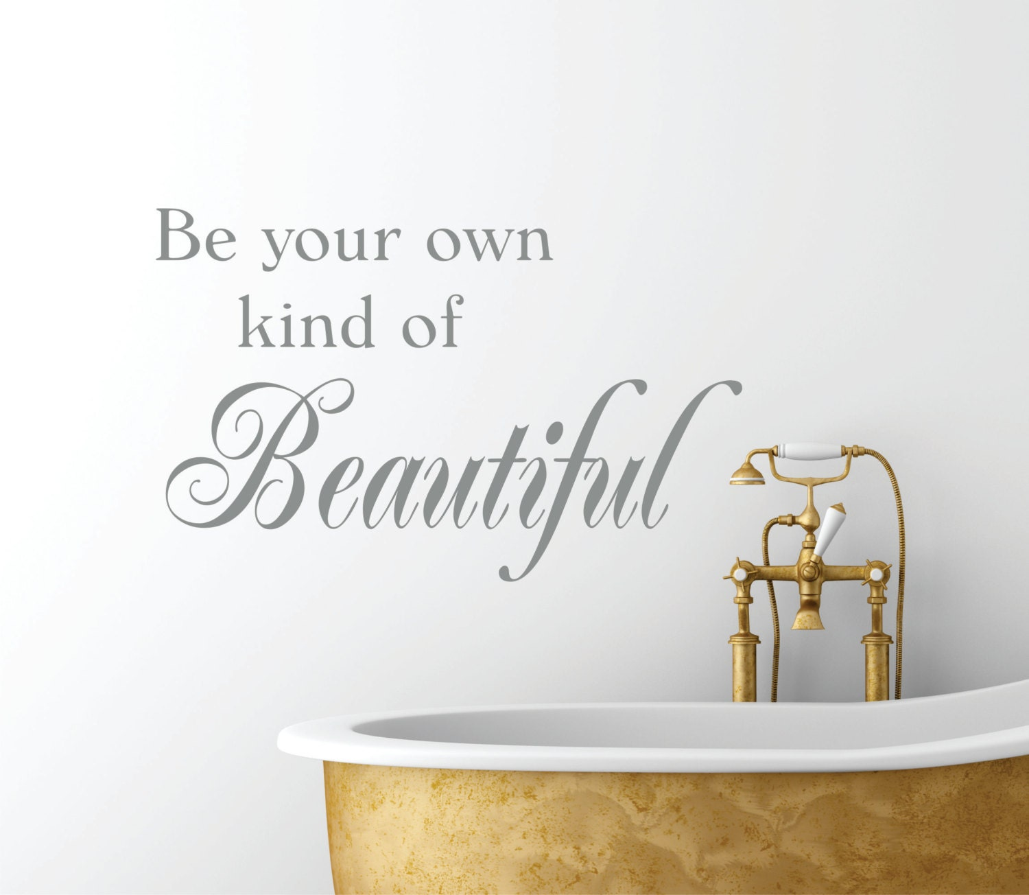 Be Your Own Kind Of Beautiful Vinyl Wall Decal // Bathroom Decor // Quote Wall  Decal // Bedroom Art // Quote Decal // Home Decor