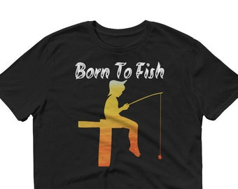 Born to Fish t-shirt for Someone who loves to go Fishing-Sleeve T-Shirt