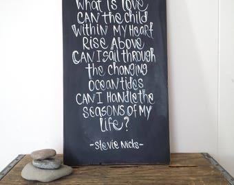 Landslide Lyrics/ Stevie Nicks Lyrics/ Wood sign/ Chalkboard sign/ Rustic wood sign/ custom lyrics