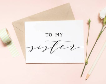 To my sister on my wedding day card, to my sis card, to my sister card, sisters cursive, sibling card, wedding day card/ SKU: LNWD05