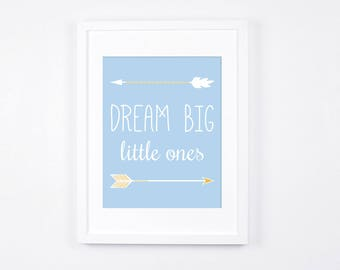 Dream Big Little Ones Print, Arrows Printable Wall Art, Twins Room Nursery Art, Modern Nursery Decor, Sky Blue and Gold Baby Art