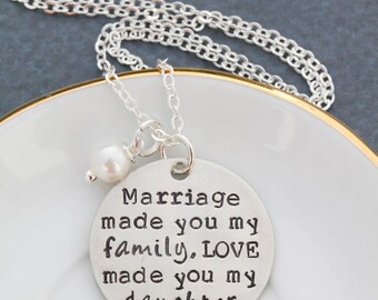 Daughter in Law Gift • Wedding Quote Necklace Marriage Made You Family • Wedding Gift Son Wife Bridal Gift New Daughter Gift