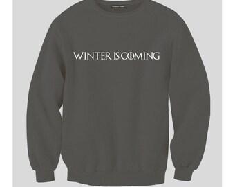 Winter Is Coming Sweatshirt (Black)