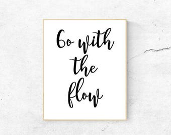 Go with the flow printable poster, Bathroom wall decor, Life quote dorm decor, Bathroom quote, Inspirational quote home decor