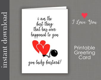 Anniversary Card, Printable Card, funny anniversary, romantic anniversary, ball and chain, card for him, funny love card, funny birthday