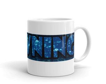 Drowning Mug