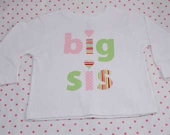 Hand Appliqued BIG SIS Girl Big Sister T-Shirt