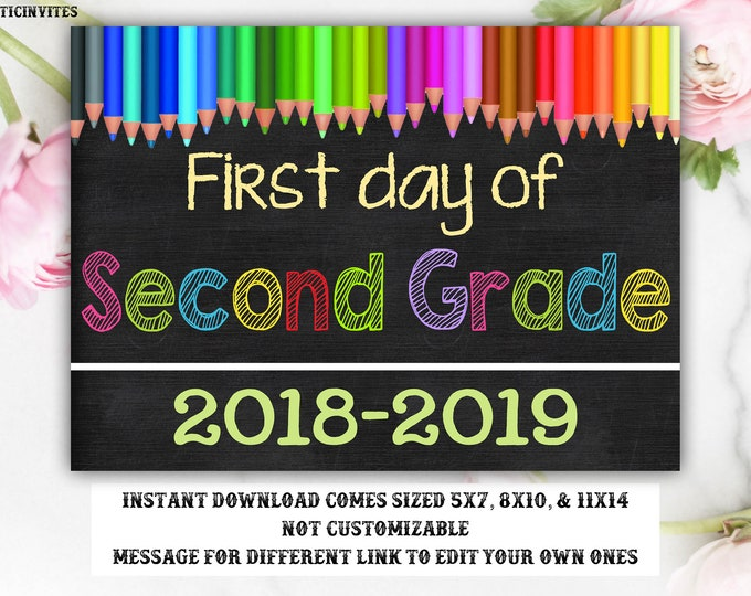 First Day of Second Grade Sign, Instant Download, First Day of School Chalkboard, Three Sizes, First Day of School. Chalkboard Sign, DIY