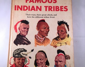 Vintage Book - Famous Indian Tribes