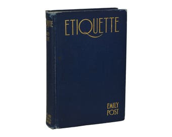 Etiquette ~ EMILY POST ~ First Edition ~ 1st Printing ~ 1922 ~ Blue Book